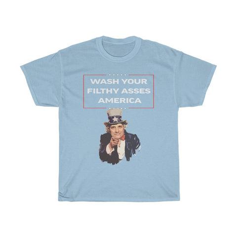 Wash Your Filthy Asses America Nick Di Paolo Uncle Sam T-shirt