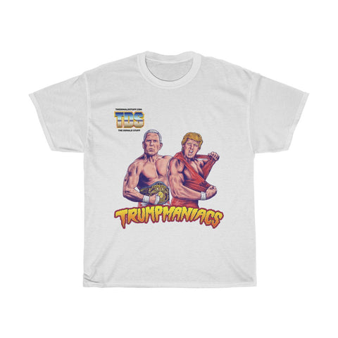 Trumpmaniacs Trumpmania Trump and Pence Wrestler Tag Team T-Shirt