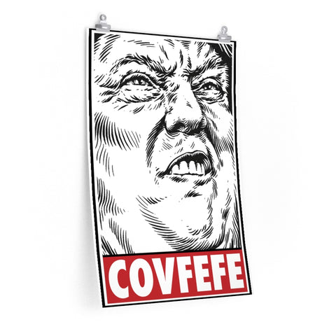 President Donald Trump Funny Covfefe Poster