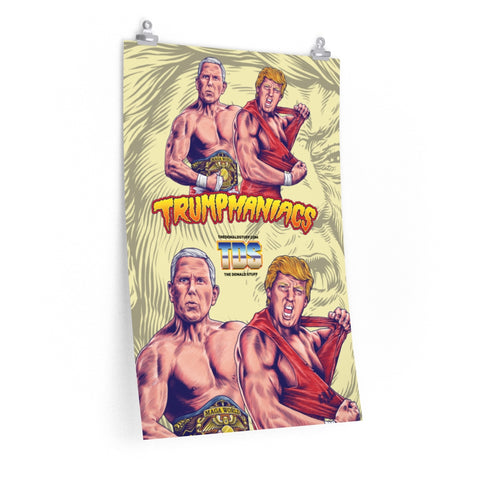 Trumpmaniacs Trump And Pence Tag Team Poster