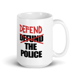The Defend The Police Coffee Mug