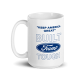 The Built Trump Tough Ford Speech Coffee Mug