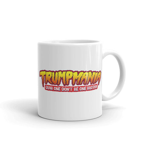 "Trumpmania ""Grab One Don't Be One"" Funny Political Trump Mug"