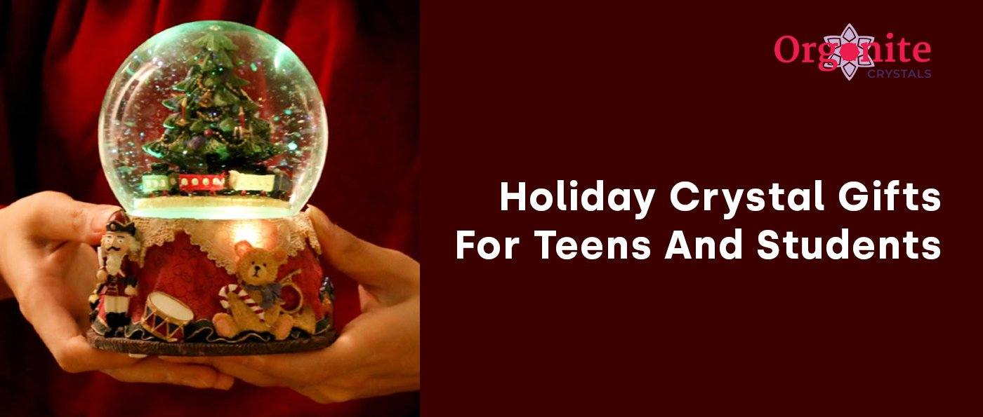Holiday Crystal Gifts For Teens And Students