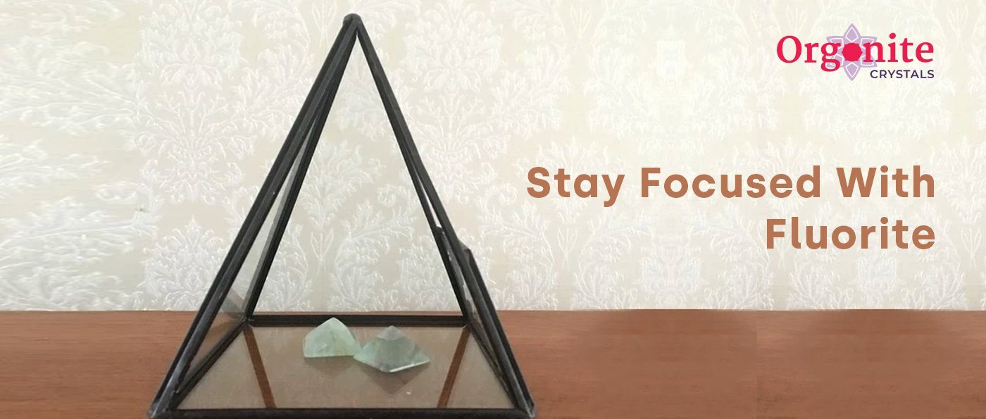 Stay Focused With Fluorite