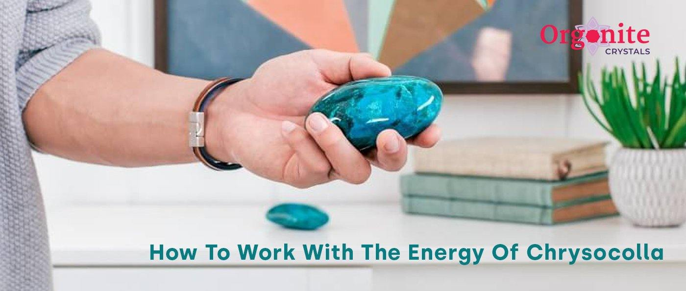 How To Work With The Energy Of Chrysocolla