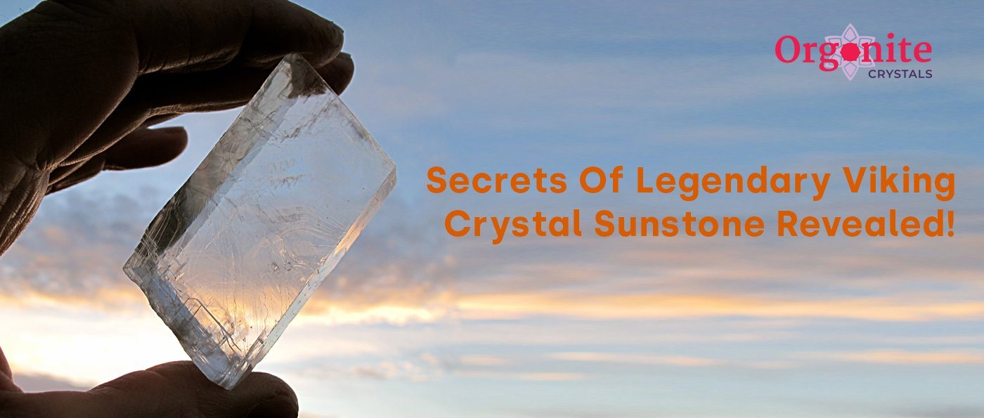 Secrets Of Legendary Viking Crystal Sunstone Revealed!