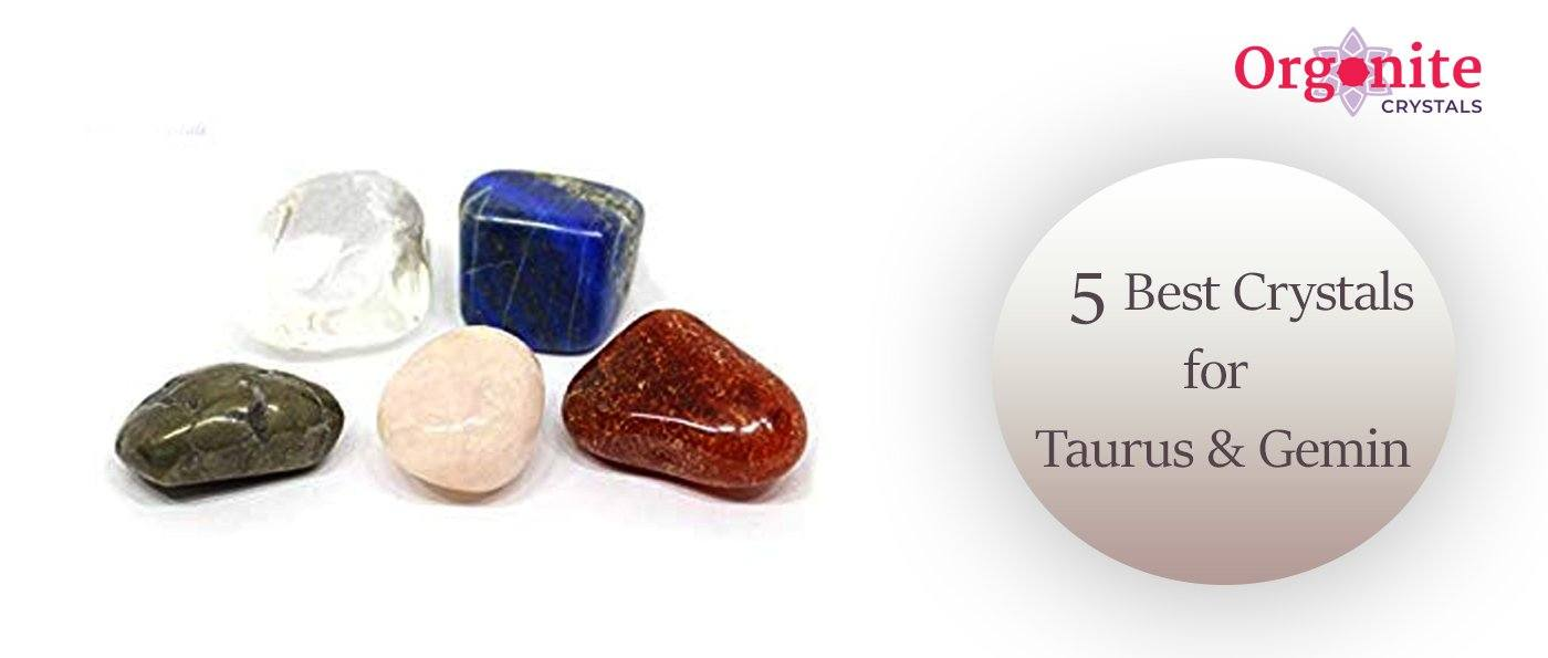 5 Best Crystals For Taurus And Gemini
