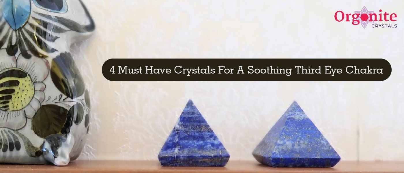 4 Must-Have Crystals For A Soothing Third-Eye Chakra