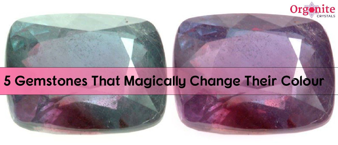 5 Gemstones That Magically Change Their Colour