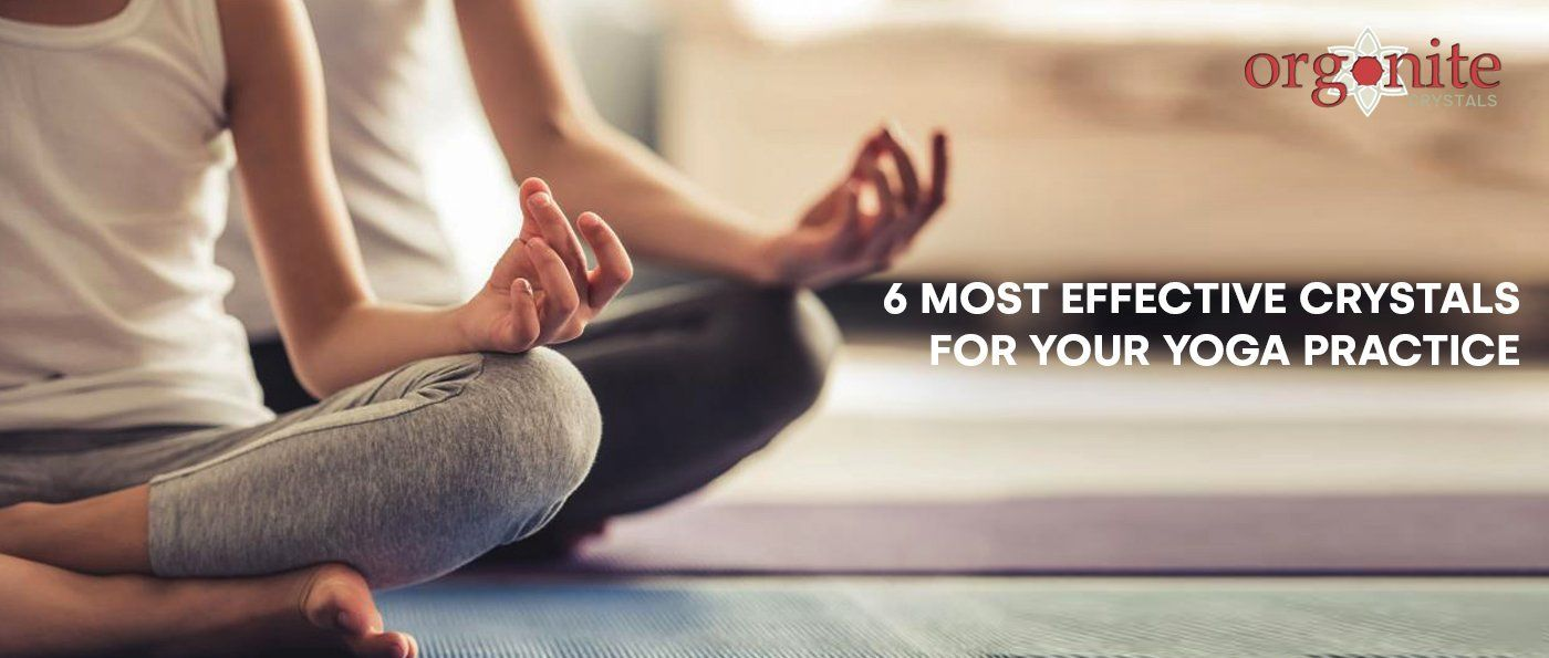 6 Most Effective Crystals For Your Yoga Practice