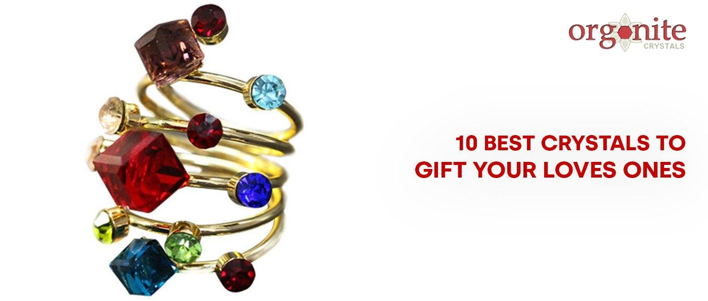 10 Best Crystals to gift your loves ones