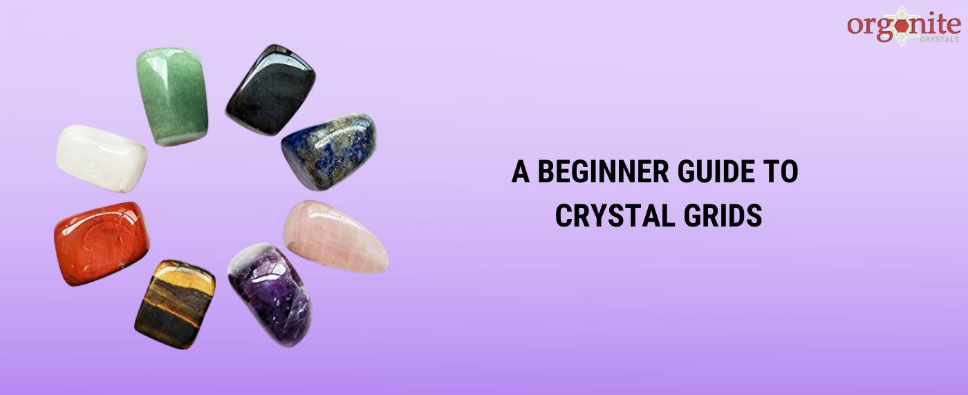 A Beginner Guide to Crystal Grids