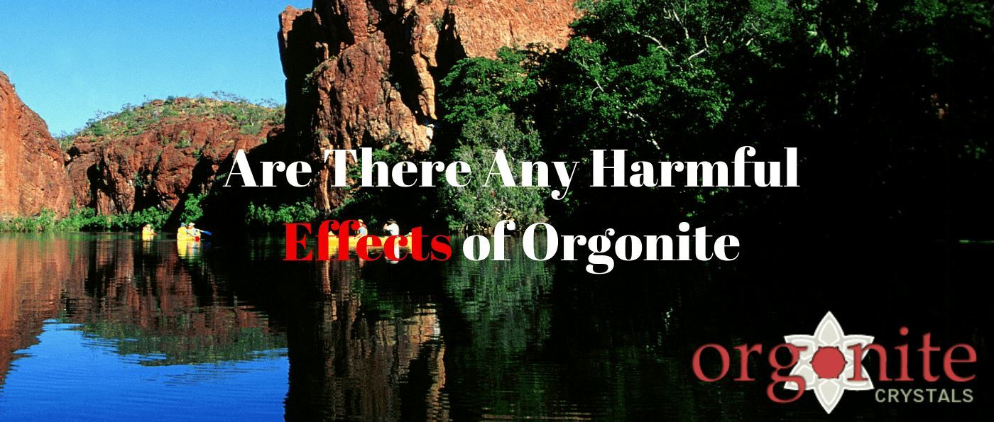 Are There Any Harmful Effects of Orgonite