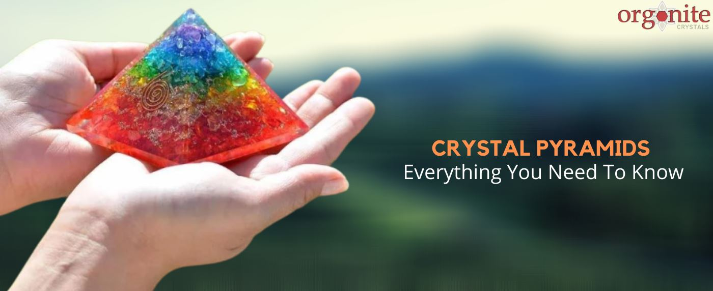 Crystal Pyramids: Everything You Need To Know