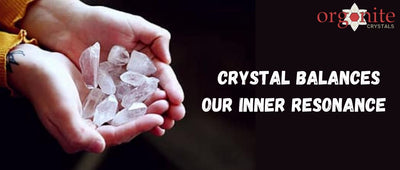 Crystal Balances Our Inner Resonance