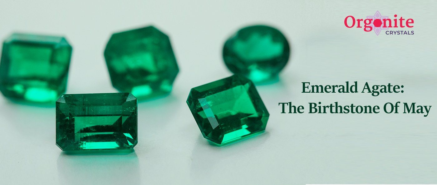 Emerald &Agate: The Birthstone Of May