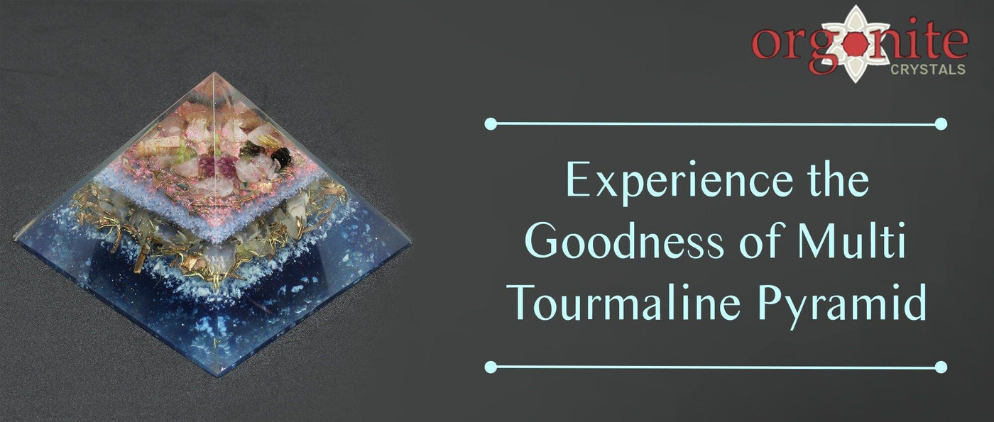Experience the Goodness of Multi Tourmaline Pyramid