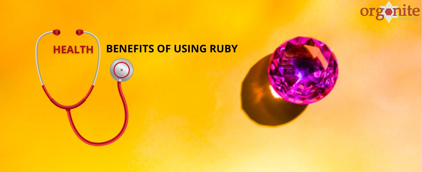 Health Benefits of Using Ruby