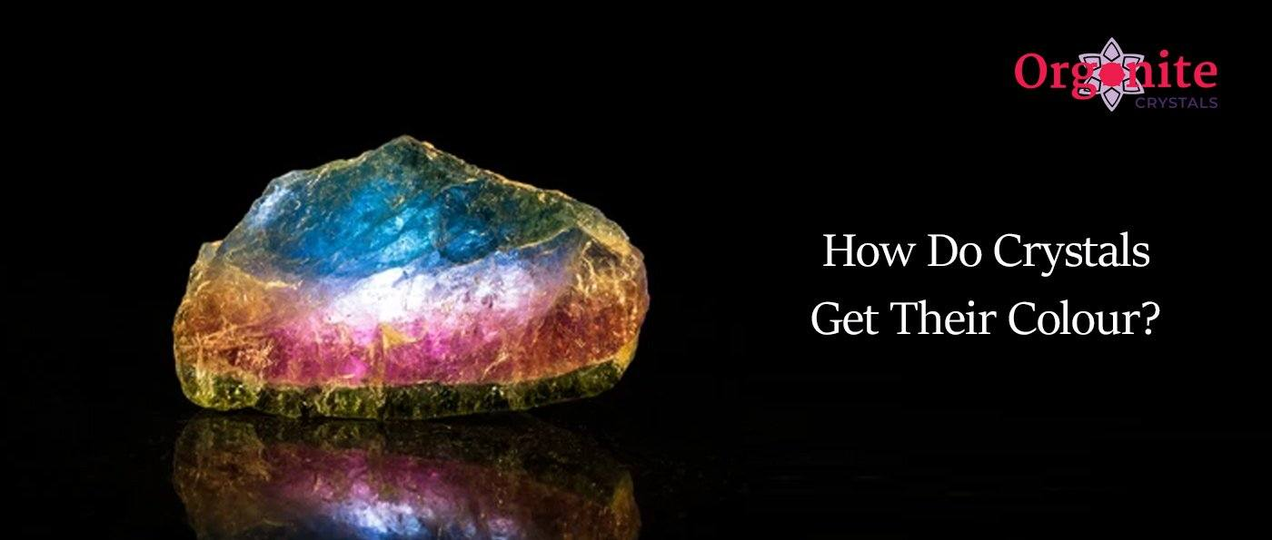 How Do Crystals Get Their Colour?