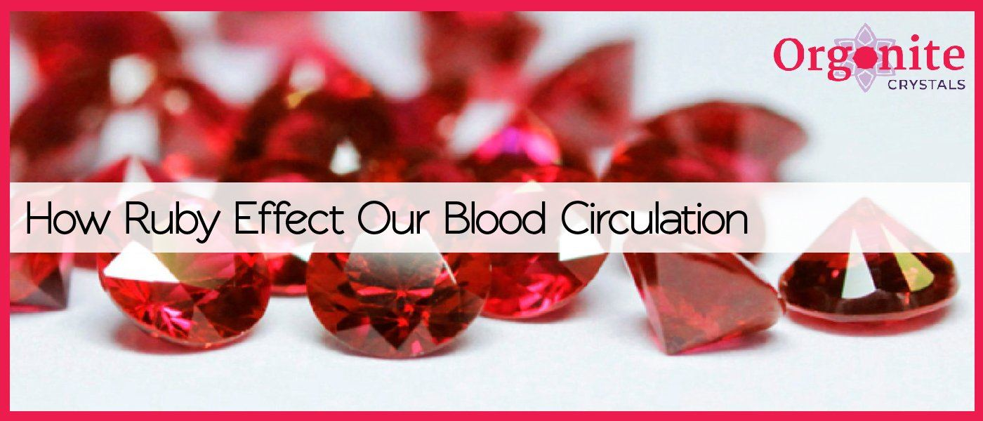 How Ruby Affects Our Blood Circulation