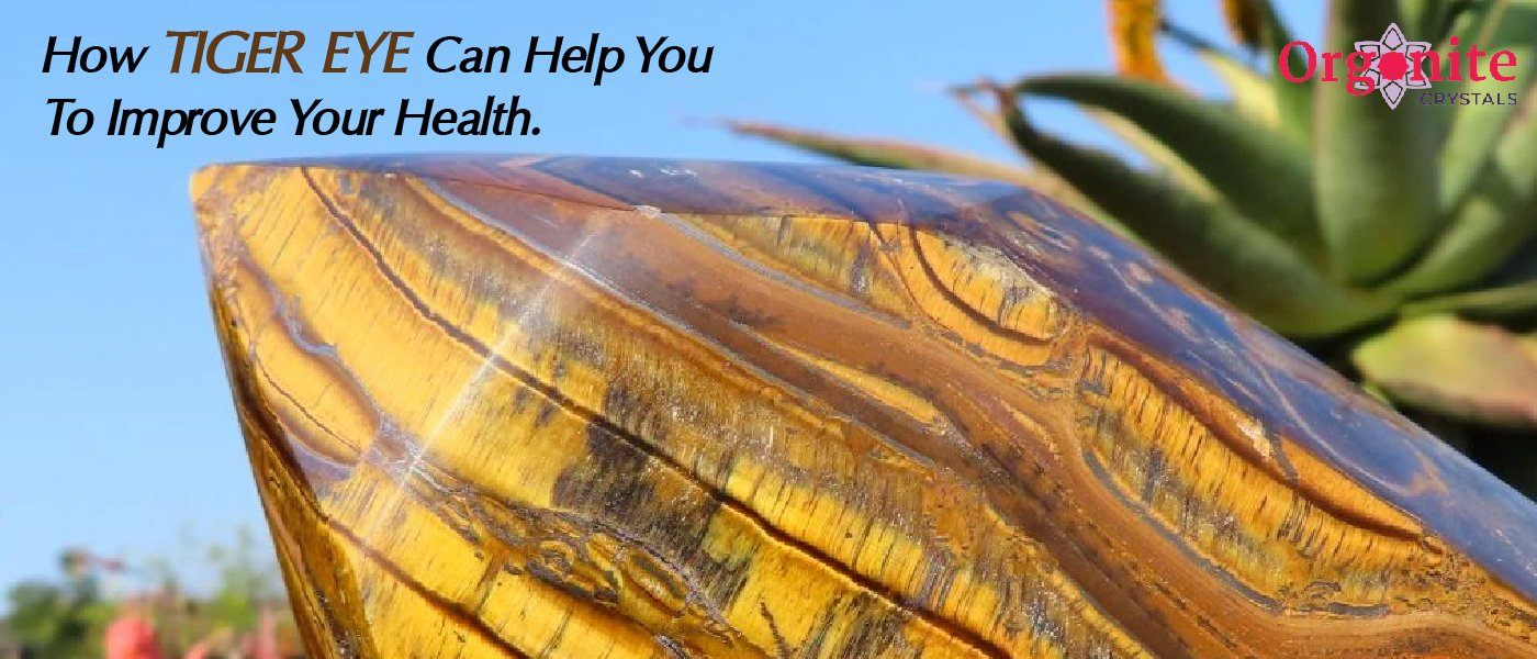 How Tiger's Eye Can Help You To Improve Your Health