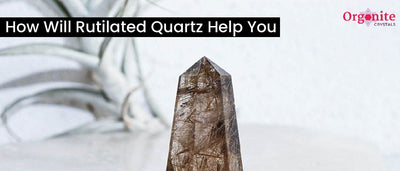 How Will Rutilated Quartz Help You