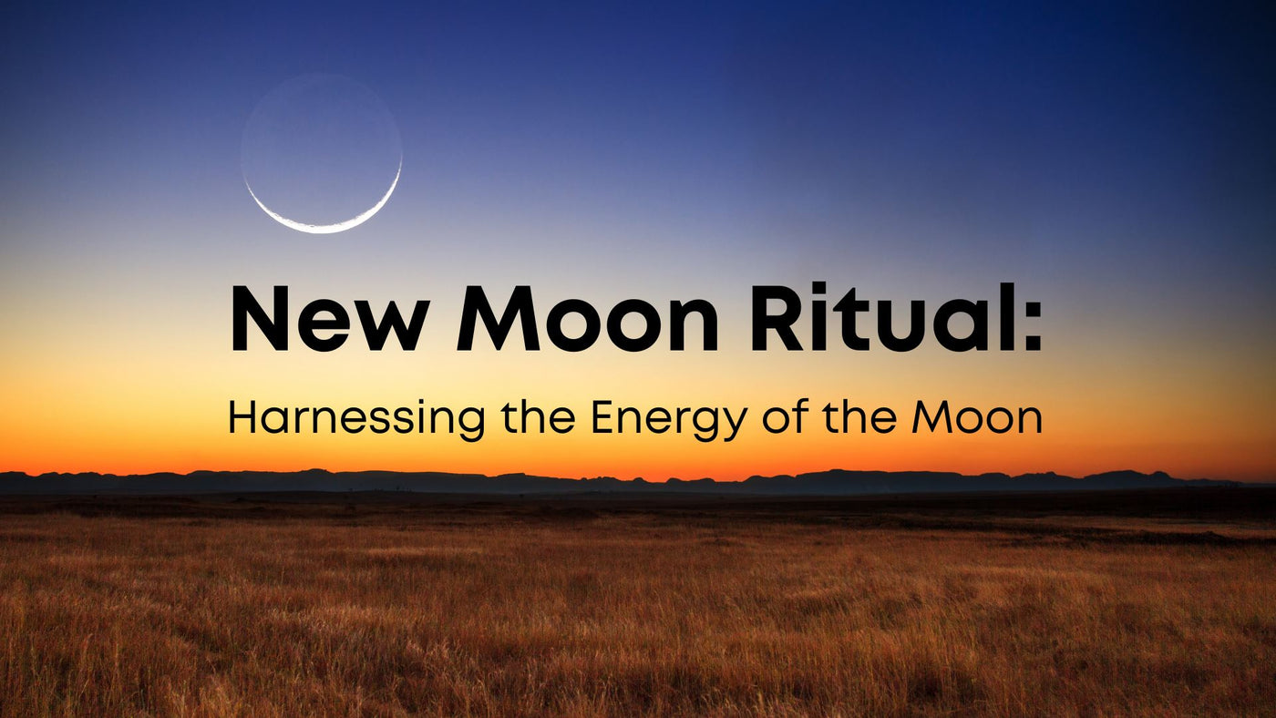 New Moon Ritual: Harnessing the Energy of the Moon