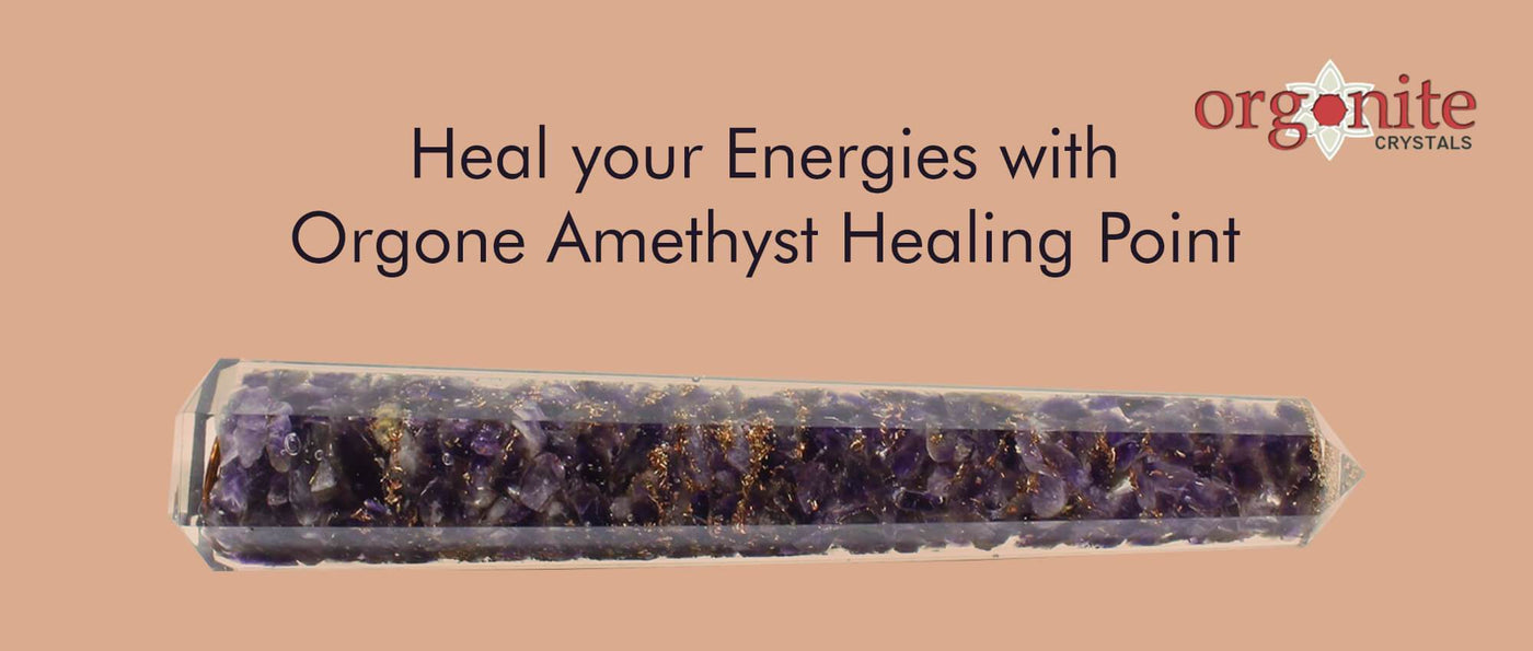 Heal your Energies with Orgone Amethyst Healing Point