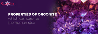 Properties of Orgonite which can surprise the human race.