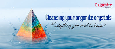 Cleansing your orgonite crystals: Everything you need to know!