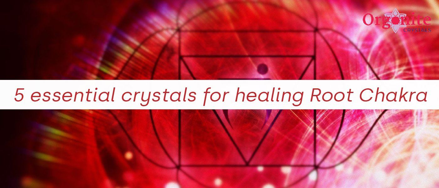 5 Essential Crystals For Healing Root Chakra