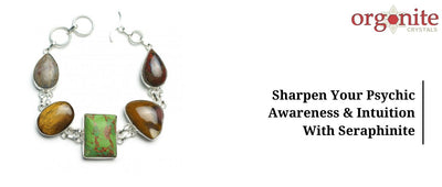 Sharpen Your Psychic Awareness & Intuition With Seraphinite