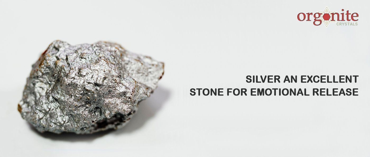Silver an excellent stone for emotional release