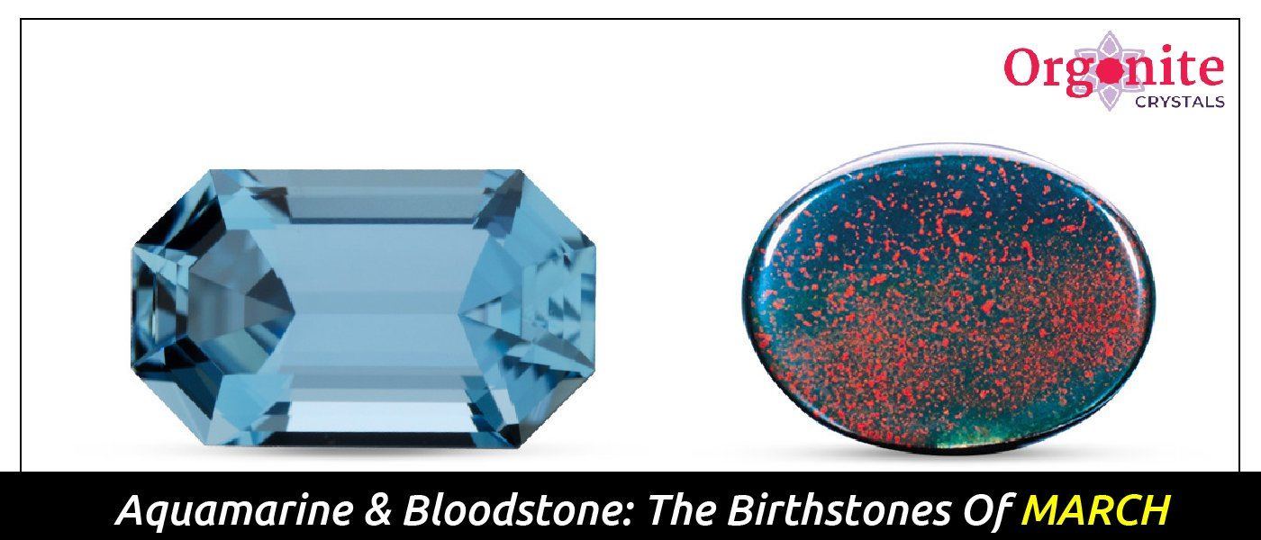 Aquamarine & Bloodstone: The Birthstones Of March