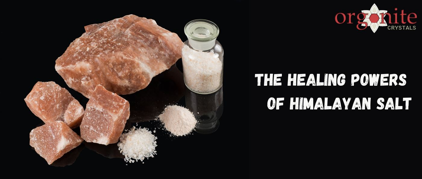 The Healing Powers Of Himalayan Salt