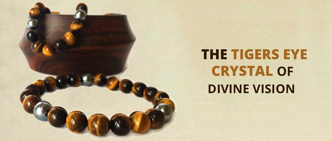 The Tigers Eye Crystal of Divine Vision