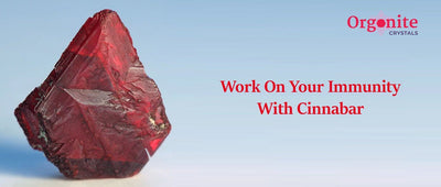 Work On Your Immunity With Cinnabar