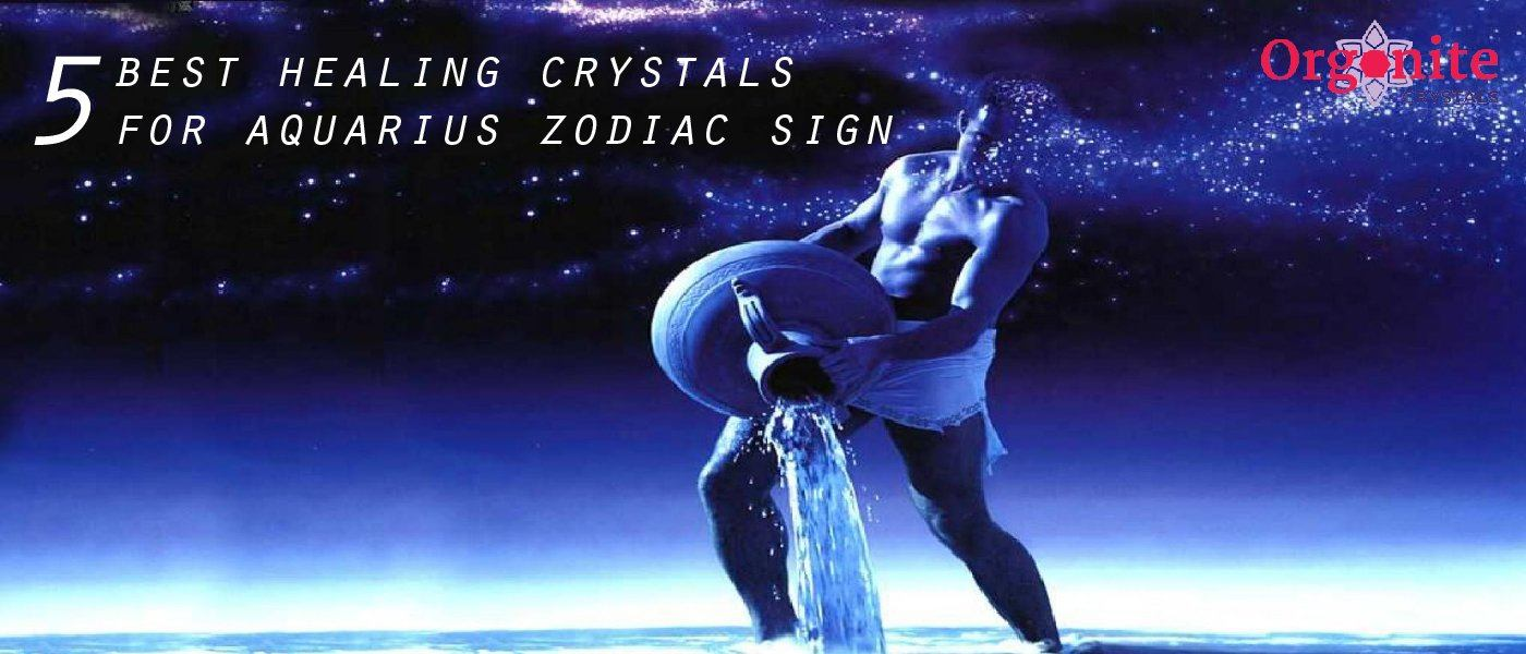 5 Best Healing Crystals For Aquarius Zodiac Sign