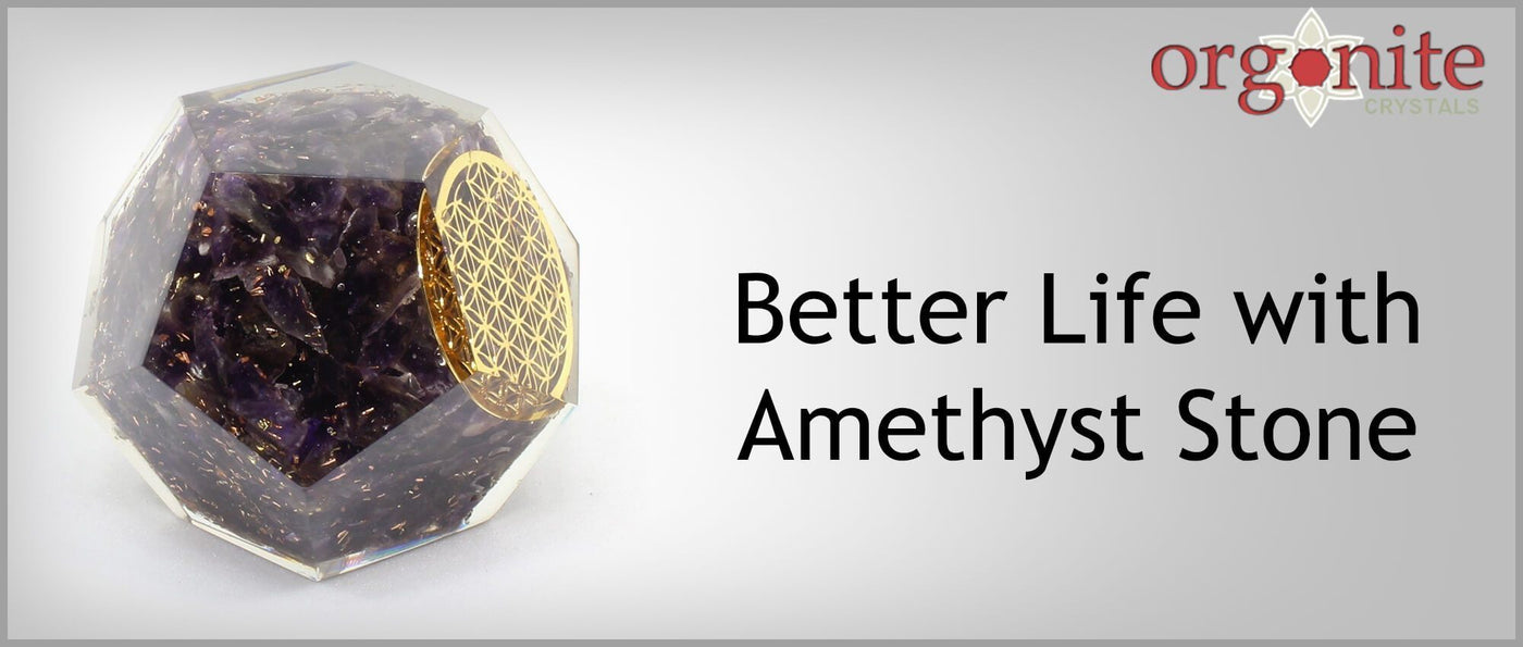 Better Life with Amethyst Stone