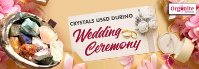 CRYSTALS USED DURING WEDDING CEREMONY