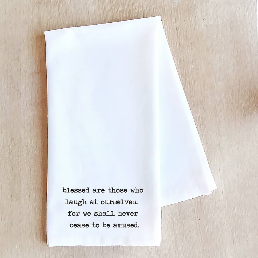 Blessed Are Those - Tea Towel