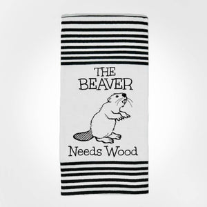Twisted Wares - The Beaver Needs Wood TERRY TOWEL