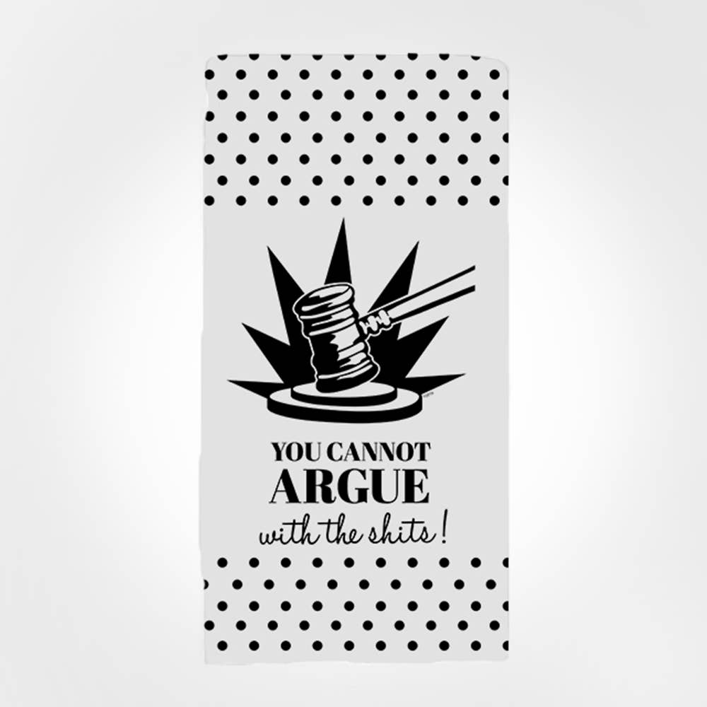 Twisted Wares - You Cannot Argue TERRY TOWEL