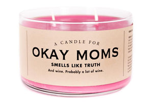 A Candle For Okay Moms