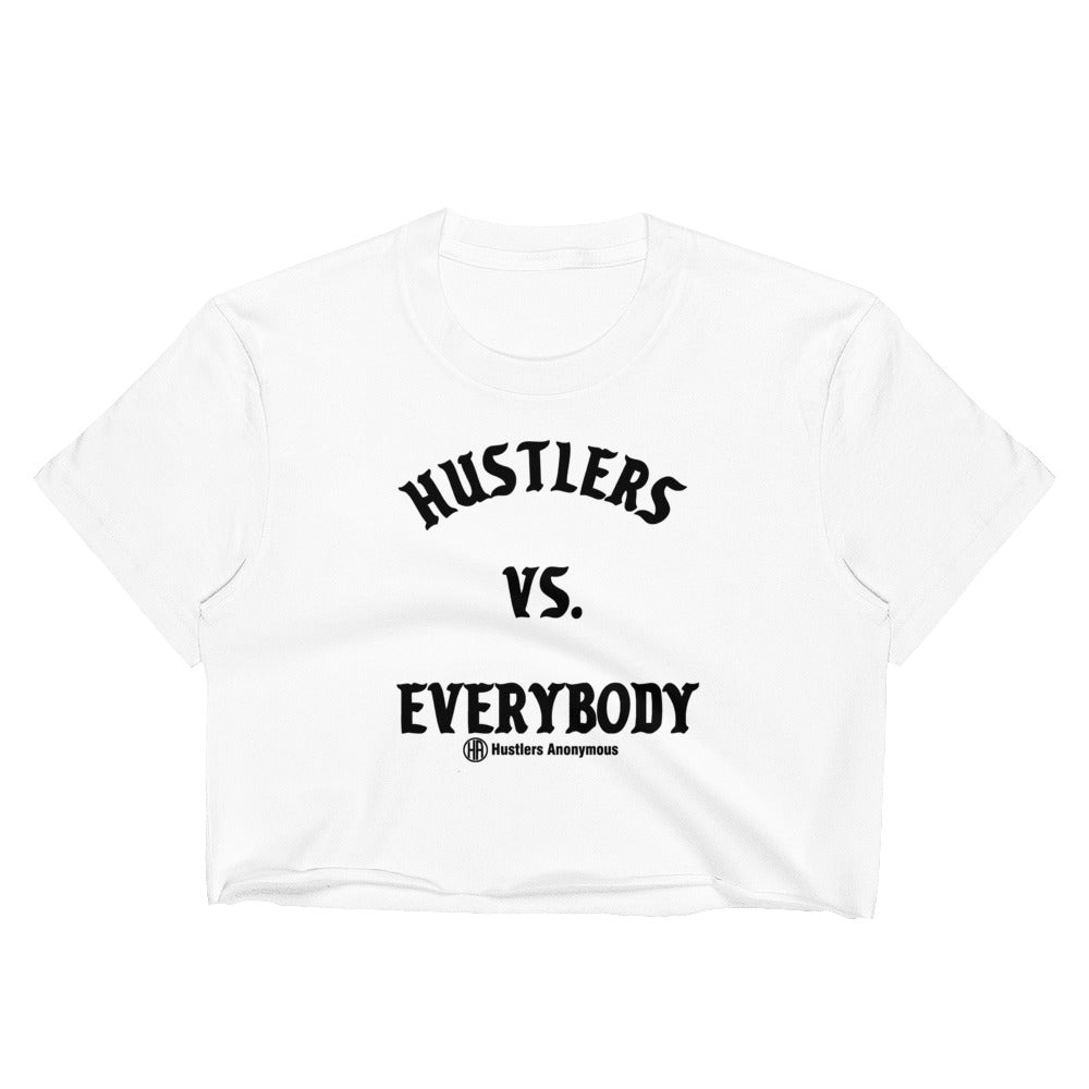 Hustlers Vs Everybody Women's Crop Top