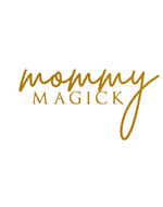 Mommy Magick
