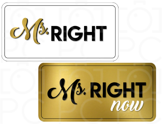 Ms. Right / Ms. Right now