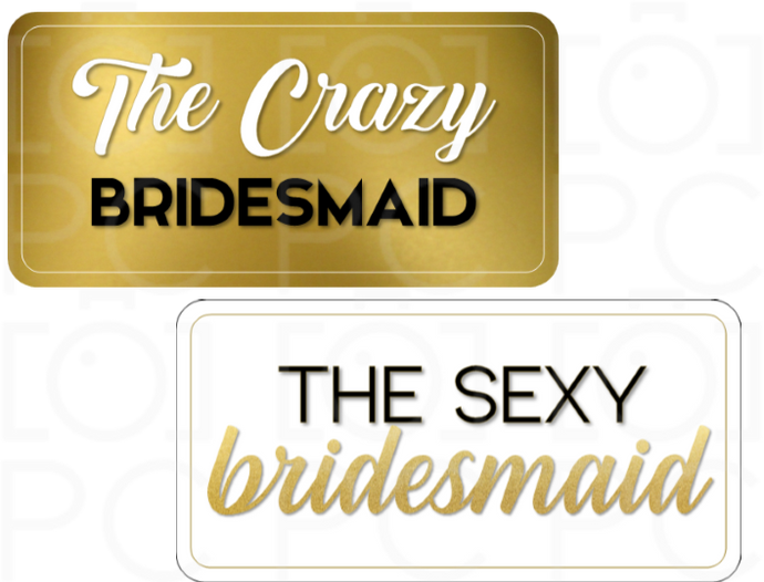 B-Stock - The Crazy Bridesmaid / The Sexy Bridesmaid