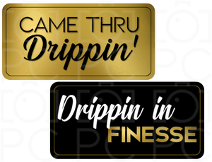 B-Stock - Came Thru Drippin' / Drippin in Finesse
